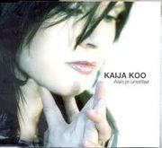 Kaija Koo: Alan jo unohtaa PROMO CD-single