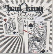 Bad King:  Sweet and Charming / Roll Me Over