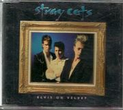 Stray Cats: Elvis On Velvet CD-single