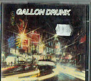 Gallon Drunk: From The Heart of Town LTD 2-CD