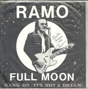 Ramo: Full Moon / Hang On (It's Not A Dream) 7""