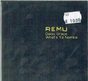 Remu: Daisy Grace / What's Ya Numba