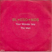 Bluesounds: Your Wonder Boy / The Man 7""