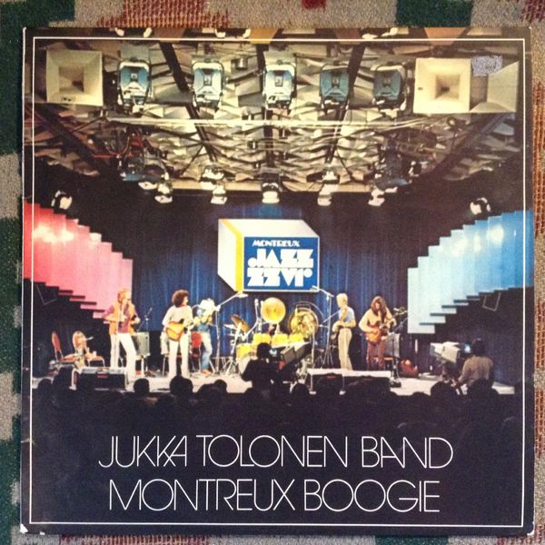 Jukka Tolonen Band: Montreux Boogie SWE-LP