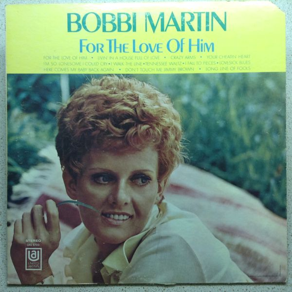 Bobbi Martin: For The Love Of Him LP