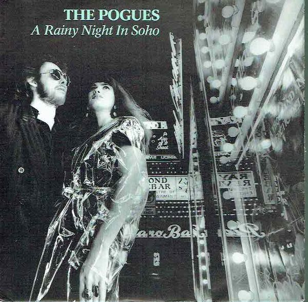 Pogues, The: A Rainy Night In Soho / Squid Out Of Water