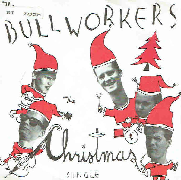 Bullworkers: Mary's Boychild / Jingle Bells