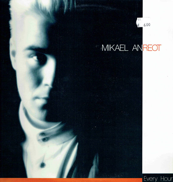Anreot, Mikael: Every Hour