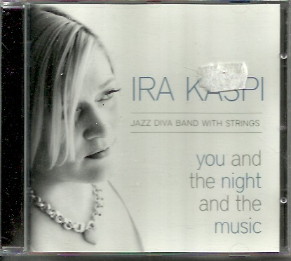 Kaspi, Ira: You and the Night and the Music CD