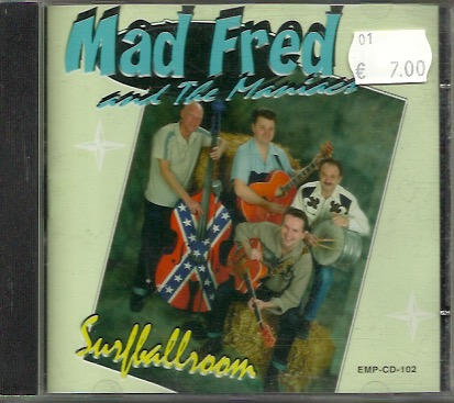 Mad Fred and The Maniacs: Surfballroom CD