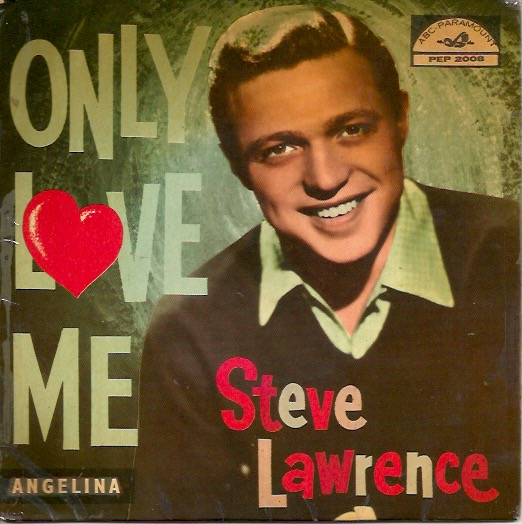 Lawrence, Steve: Only Love Me +3 -EP