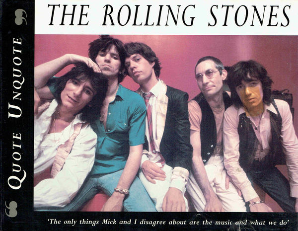 Ewing, Jon: The Rolling Stones -Quote Unquote