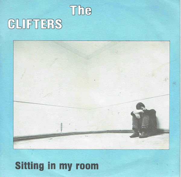 Clifters, The: Sitting in my Room