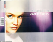 Jonna K.: Like Believers Do CD-single