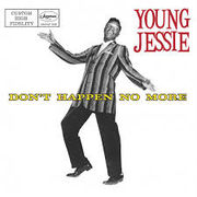 Young Jessie: Don't Happen No More CD UUSI / NEW